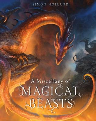 Cover for A Miscellany of Magical Beasts by Simon Holland