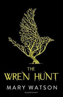 The Wren Hunt by Mary Watson
