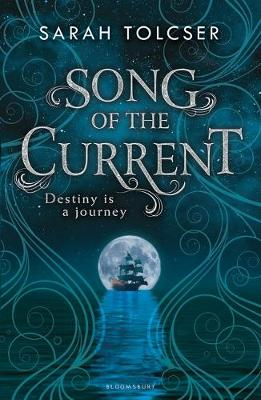 Song of the Current by Sarah Tolcser