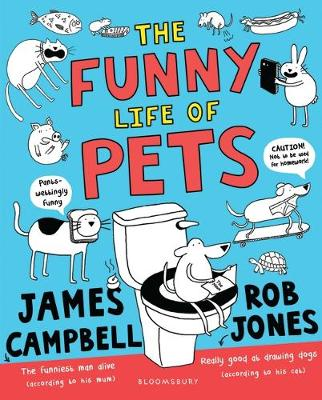 The Funny Life of Pets by James Campbell