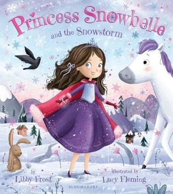Cover for Princess Snowbelle and the Snowstorm by Libby Frost