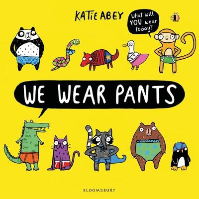 Cover for We Wear Pants by Katie Abey