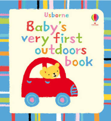 Baby's very first outdoors book by