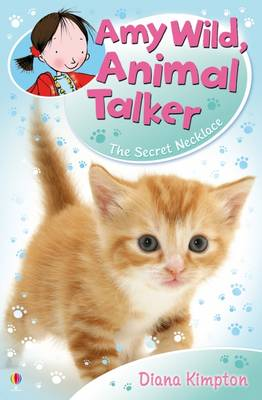 Cover for Amy Wild, Animal Talker: The Secret Necklace by Diana Kimpton
