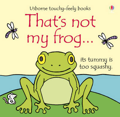 That's not my frog by Fiona Watt