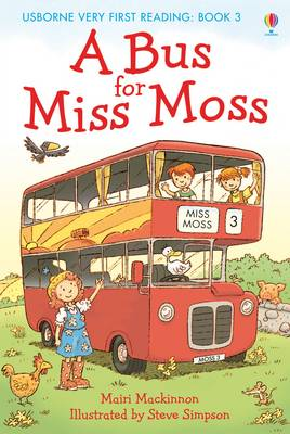 Usborne Very First Reading 3: A Bus for Miss Moss by Mairi Mackinnon
