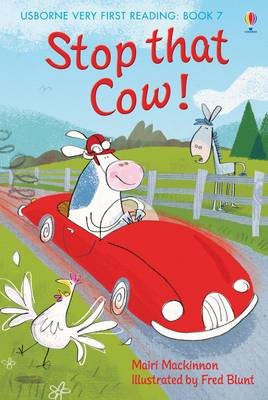 Usborne Very First Reading 7: Stop That Cow by Mairi Mackinnon