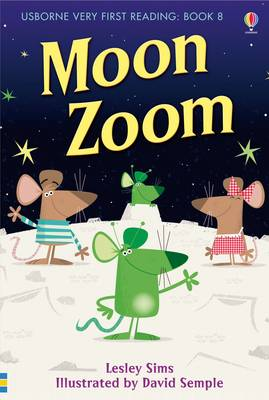 Cover for Usborne Very First Reading 8: Moon Zoom by Lesley Sims
