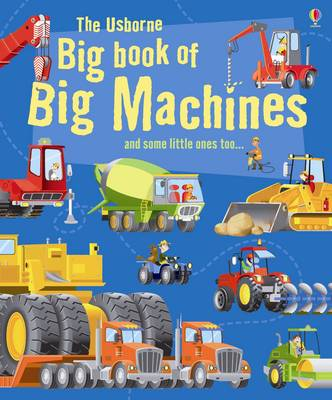 Big Book of Big Machines by Minna Lacey