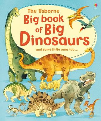 Big Book of Big Dinosaurs by Alex Frith