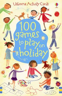 100 Games to Play on Holiday by
