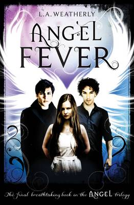 Angel Fever by L. A. Weatherly
