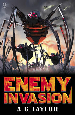 Cover for Enemy Invasion by A.G. Taylor