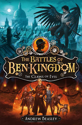 The Claws of Evil (The Battles of Ben Kingdom) by Andrew Beasley