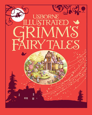Illustrated Grimm's Fairy Tales by Gill Doherty