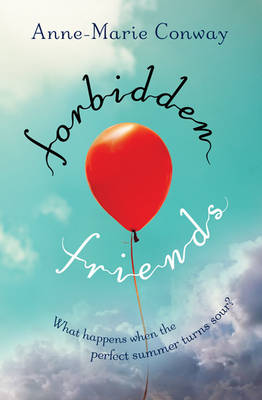 Cover for Forbidden Friends by Anne-Marie Conway
