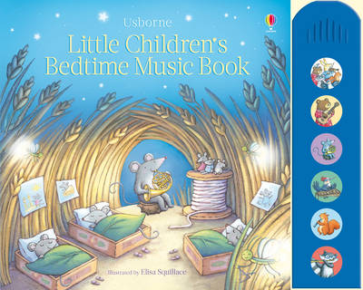 Little Children's Bedtime Music Book by Fiona Watt