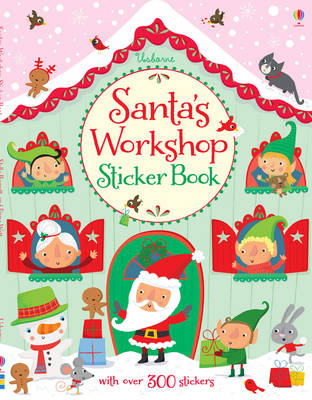 Santa's Workshop Sticker Book by Fiona Watt