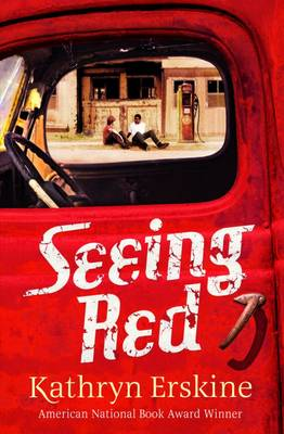 Seeing Red by Kathryn Erskine