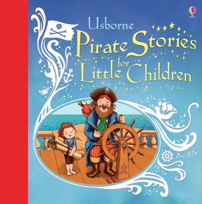 Pirate Stories for Little Children by