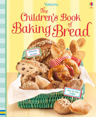 Cover for Children's Book of Baking Bread by Abigail Wheatley