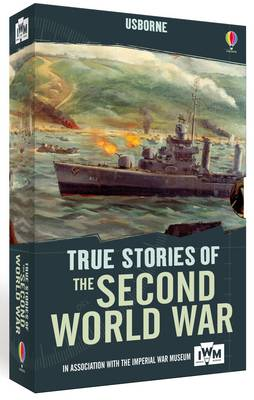 True Stories of the Second World War by Henry Brook, Paul Dowswell