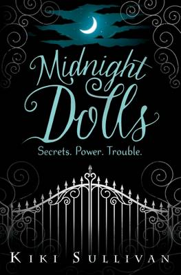 Midnight Dolls by Kiki Sullivan