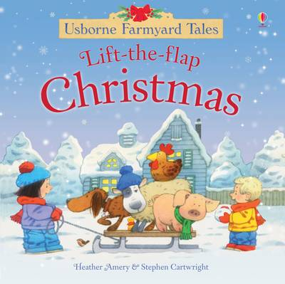 Cover for Farmyard Tales Lift the Flap Christmas by Heather Amery