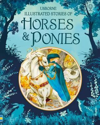 Illustrated Stories of Horses and Ponies by Natasha Kuricheva
