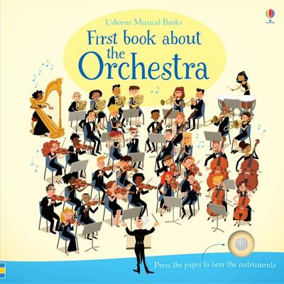 Cover for First Book About the Orchestra by Sam Taplin