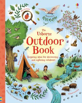 The Usborne Outdoor Book by Jerome Martin, Emily Bone