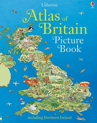 Atlas of Britain Picture Book by Fiona Patchett, Stephanie Turnbull