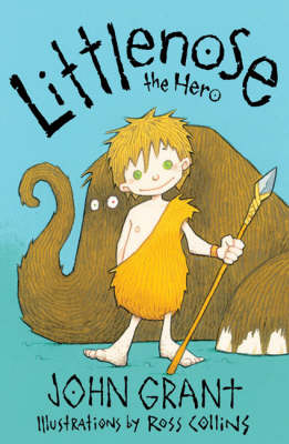Littlenose the Hero by John Grant