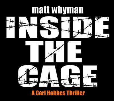 Inside The Cage by Matthew Whyman