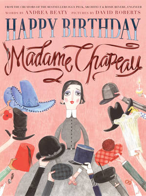 Cover for Happy Birthday, Madame Chapeau by Andrea Beaty