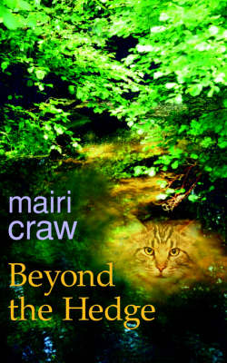 Beyond The Hedge by Mairi Craw