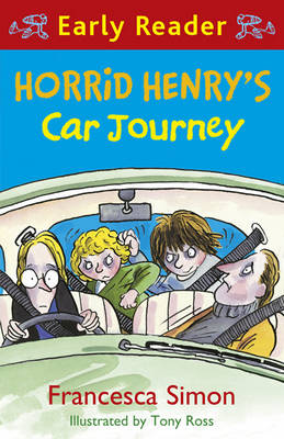 Horrid Henry's Car Journey (Early Reader) by Francesca Simon