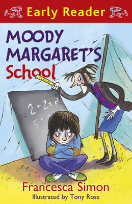 Moody Margaret's School (Early Reader) by Francesca Simon
