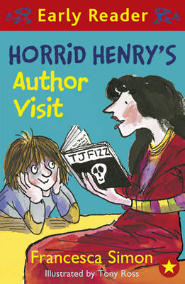 Horrid Henry's Author Visit (Early Reader) by Francesca Simon