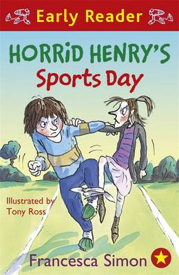 Horrid Henry's Sports Day (Early Reader) by Francesca Simon