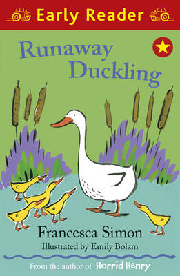 Runaway Duckling (Early Reader) by Francesca Simon