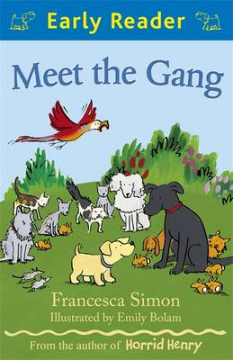 Meet the Gang  (Early Reader) by Francesca Simon