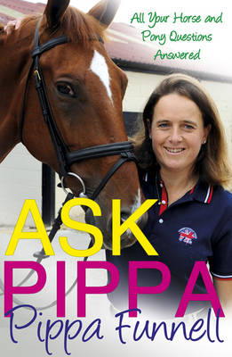 Ask Pippa (Questions and Answers) by Pippa Funnell