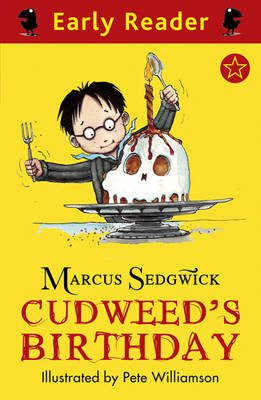 Cudweed's Birthday (Early Reader) by Marcus Sedgwick