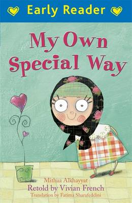 My Own Special Way (Early Reader) by Mithaa AlKhayyat