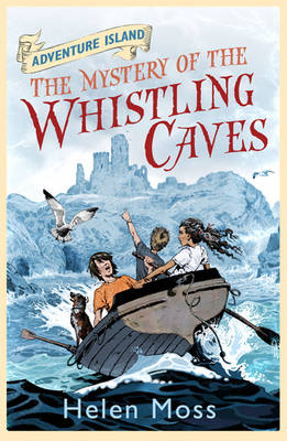 Cover for Adventure Island 1 : The Mystery of the Whistling Caves by Helen Moss
