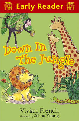 Down in the Jungle (Early Reader) by Vivian French