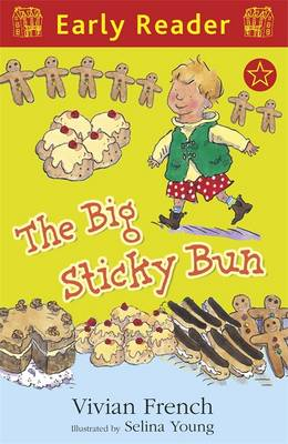 The Big Sticky Bun (Early Reader) by Vivian French