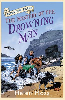 Adventure Island 8 : The Mystery of the Drowning Man by Helen Moss, Roy Knipe