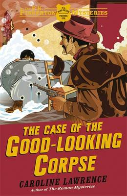 Cover for The Case of the Good-Looking Corpse by Caroline Lawrence